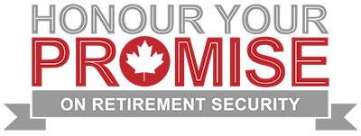Logo:  Honour Your Promise on Retirement Security.