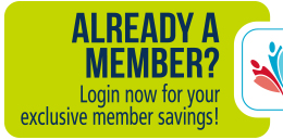 Already a member?  Login now for your exclusive member savings!